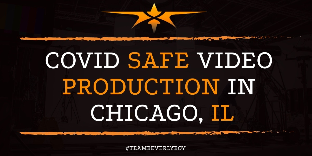 COVID Safe Video Production in Chicago, IL