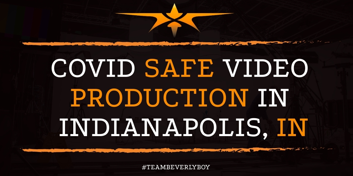 COVID Safe Video Production in Indianapolis, IN