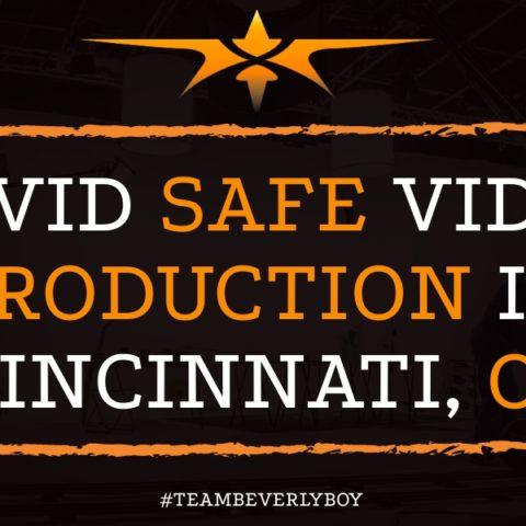 Covid Safe Video Production in Cincinnati, OH