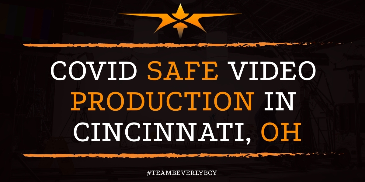 Covid Safe Video Production in Cincinnati, OH