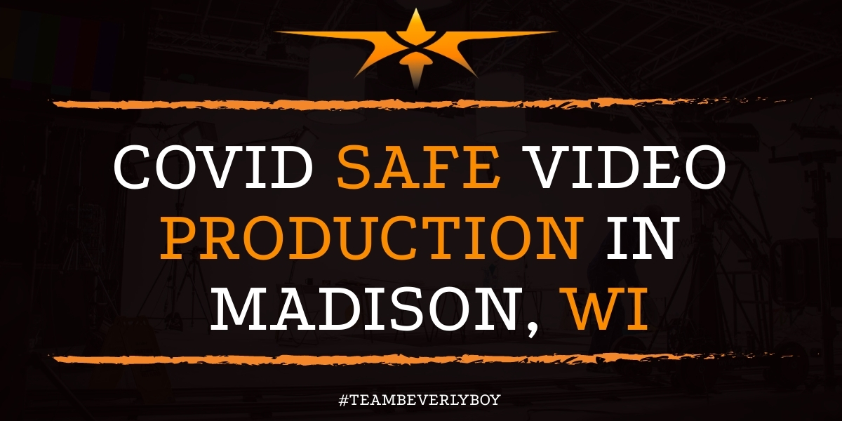 Covid Safe Video Production in Madison, WI