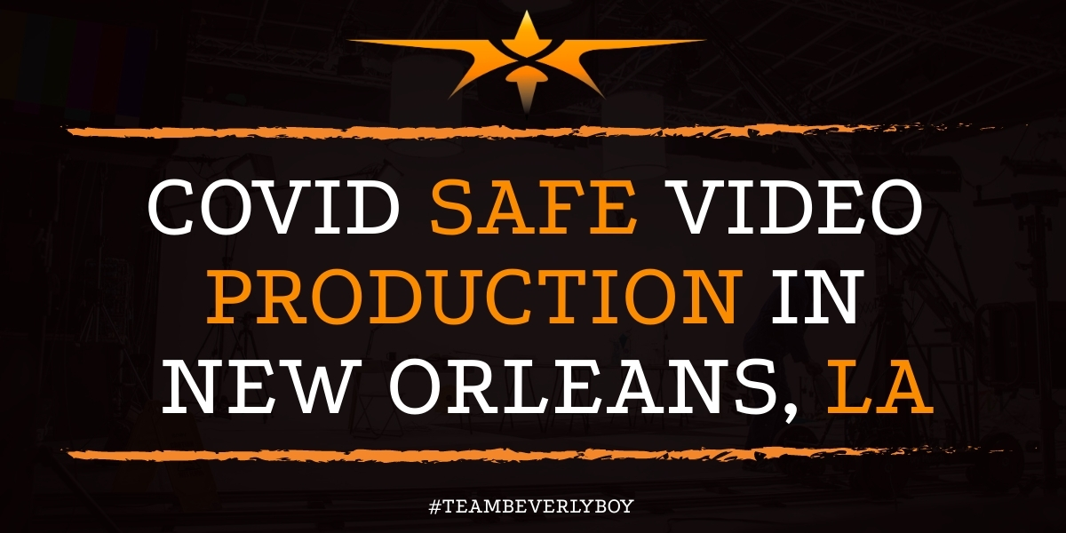 Covid Safe Video Production in New Orleans, LA