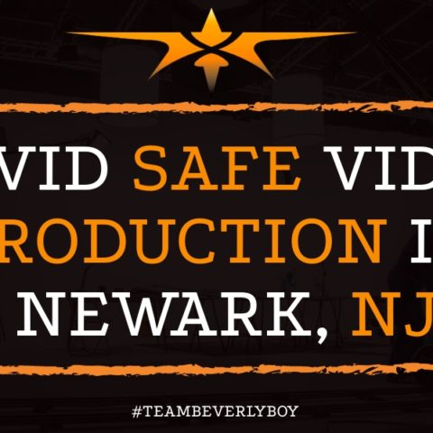 Covid Safe Video Production in Newark, NJ