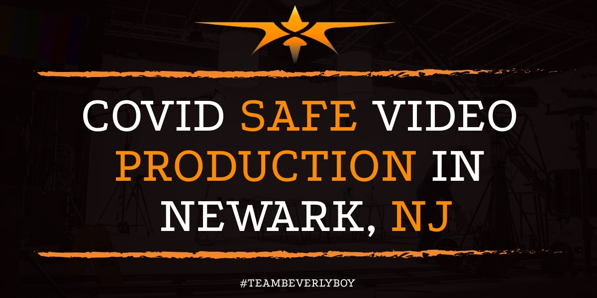 Covid Safe Video Production in Newark, NJ