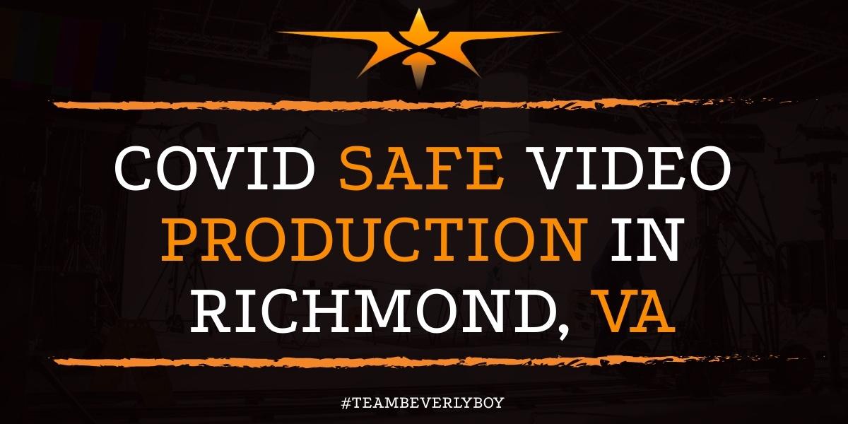 Covid Safe Video Production in Richmond, VA