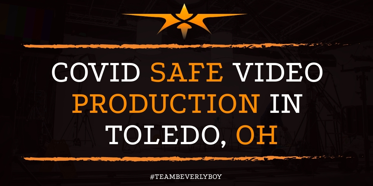 Covid Safe Video Production in Toledo, OH