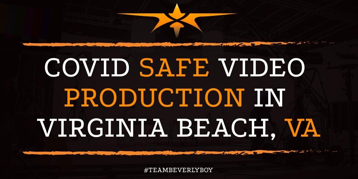 Covid Safe Video Production in Virginia Beach, VA
