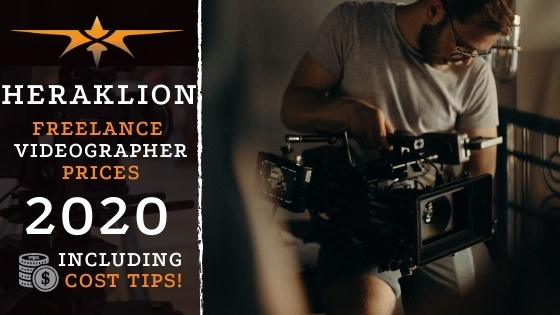 Heraklion Freelance Videographer Prices in 2020