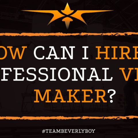 How Can I Hire a Professional Video Maker
