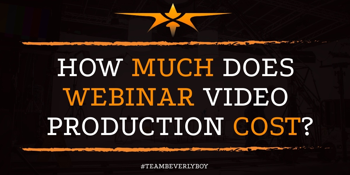 How Much Does Webinar Video Production Cost