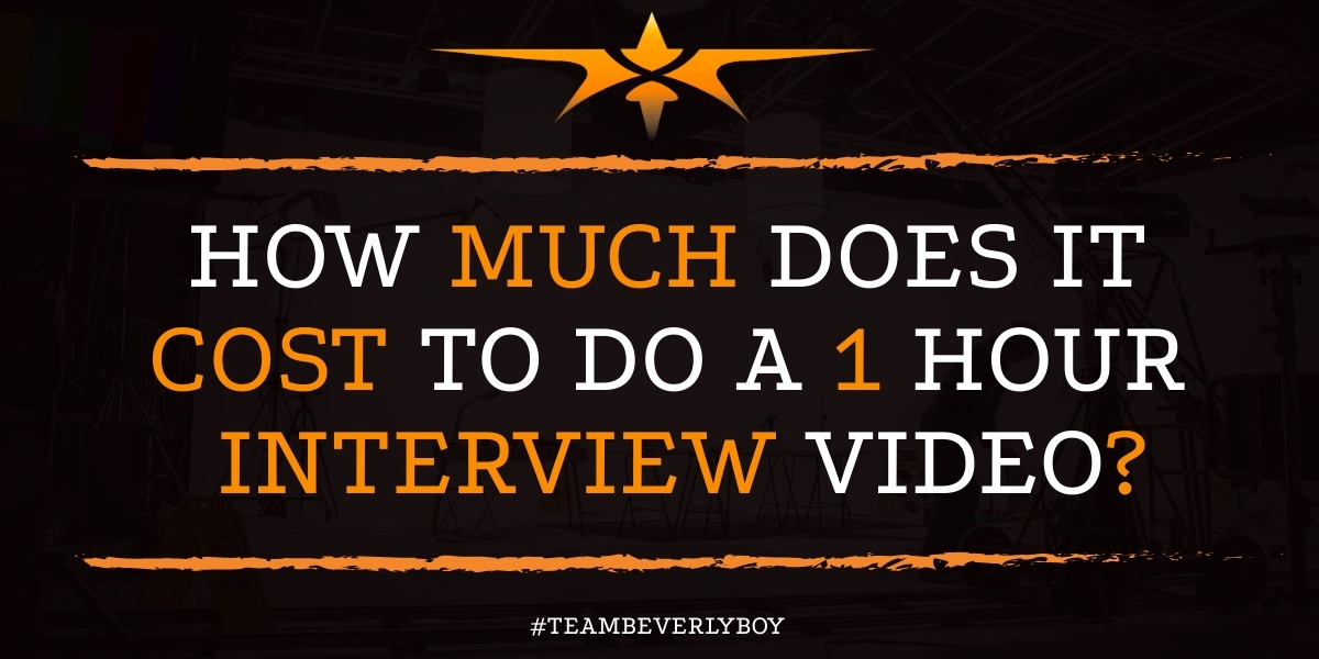 How Much Does it Cost to Do a 1 Hour Interview Video