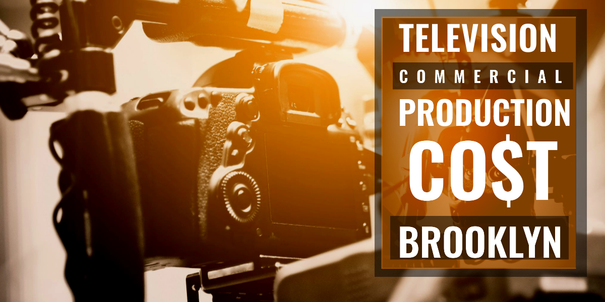 How much does it cost to produce a commercial in Brooklyn-