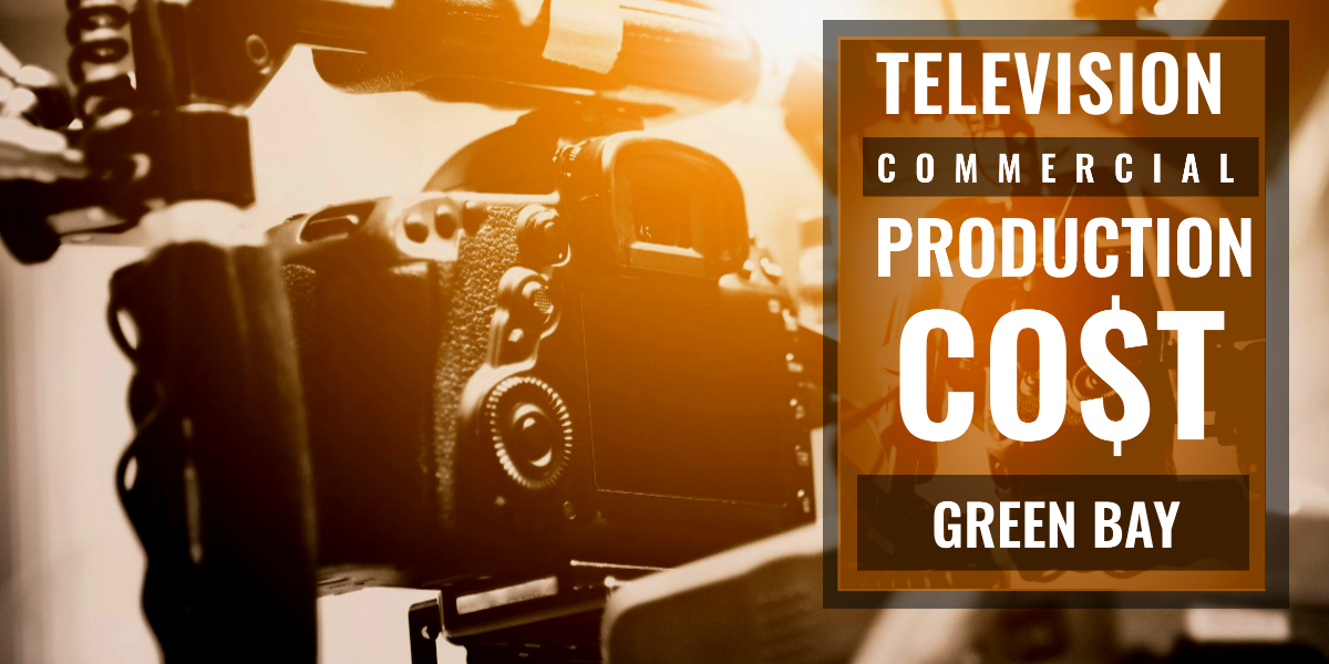 How much does it cost to produce a commercial in Green Bay-