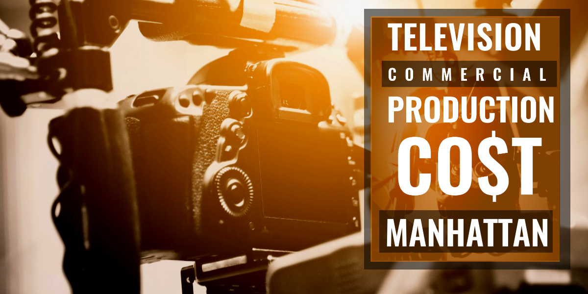 How much does it cost to produce a commercial in Manhattan-