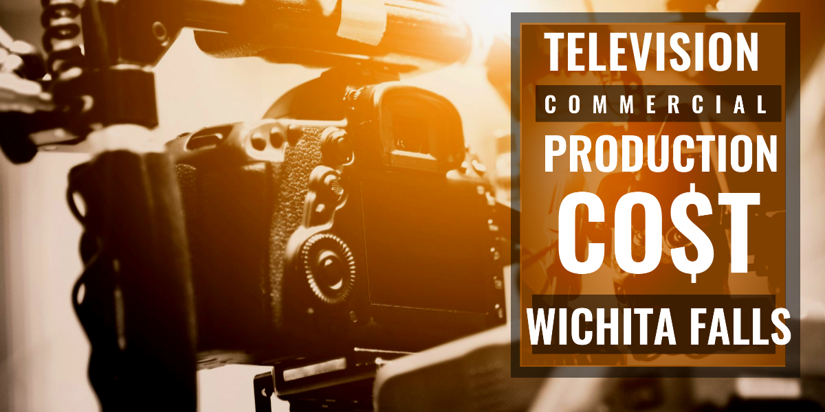 How much does it cost to produce a commercial in Wichita Falls-