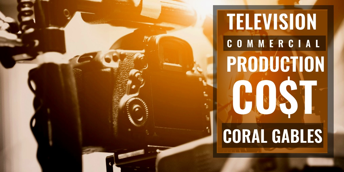 How much does it cost to produce a commercial in Coral Gables