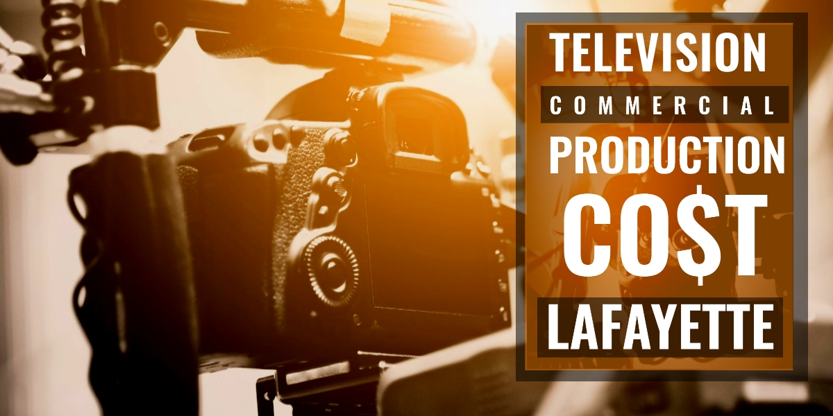How much does it cost to produce a commercial in Lafayette?