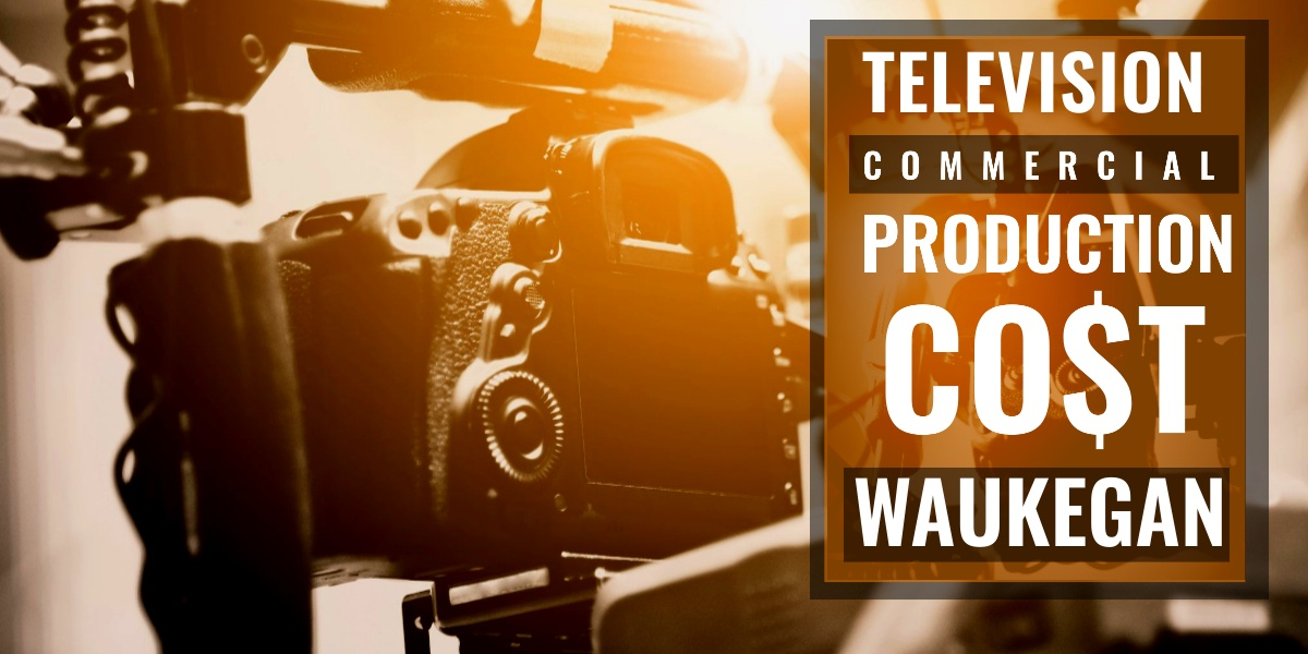 How much does it cost to produce a commercial in Waukegan