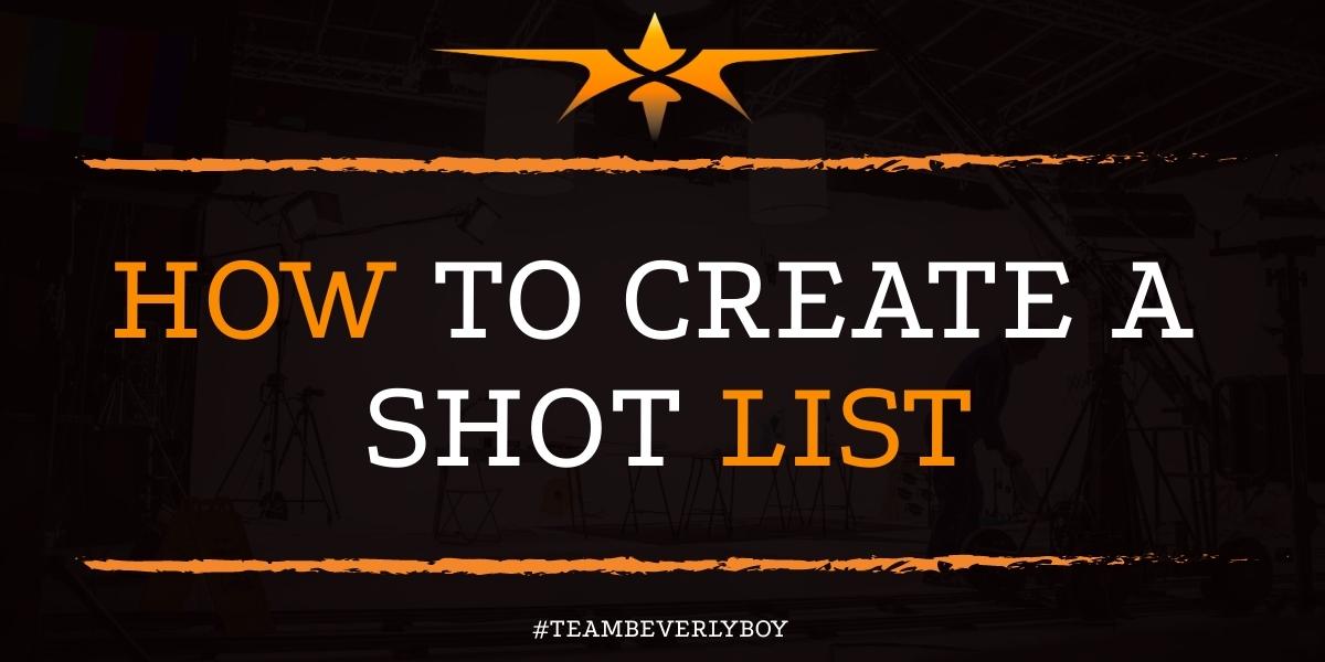 How to Create a Shot List