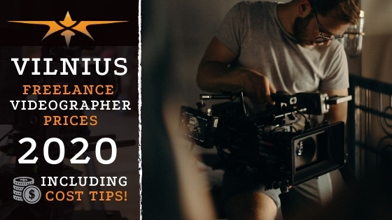 Vilnius Freelance Videographer Prices in 2020