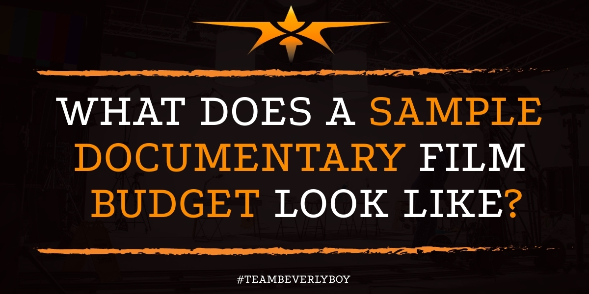 What Does a Sample Documentary Film Budget Look Like