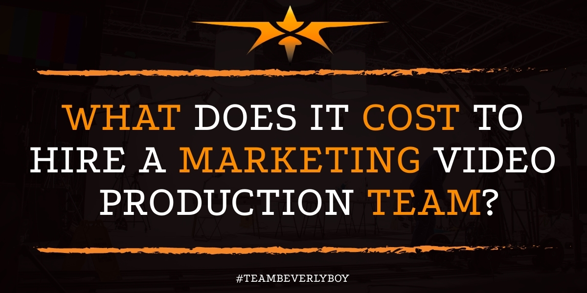 What Does it Cost to Hire a Marketing Video Production Team