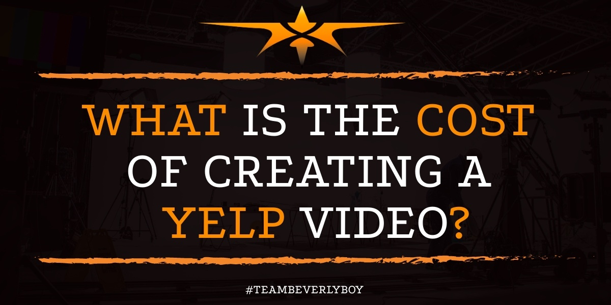 What is the Cost of Creating a Yelp Video