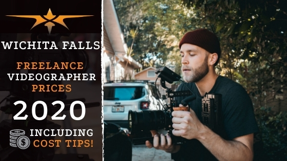 Wichita Falls Freelance Videographer Prices in 2020