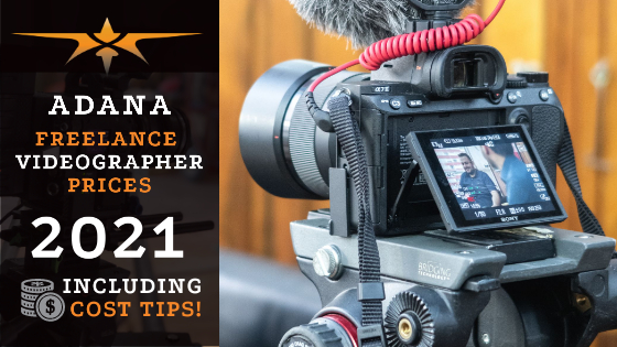 Adana Freelance Videographer Prices in 2021