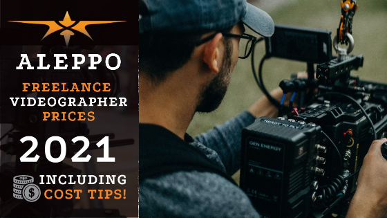 Aleppo Freelance Videographer Prices in 2021