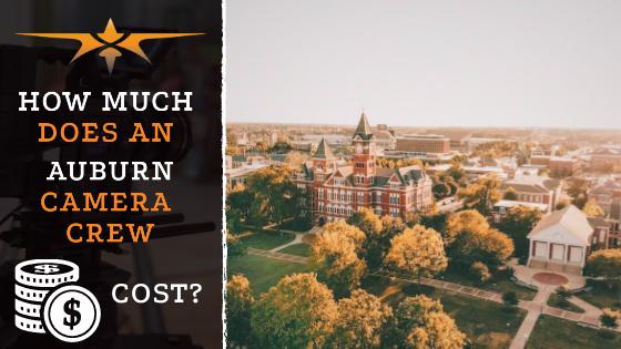 Auburn camera crew costs