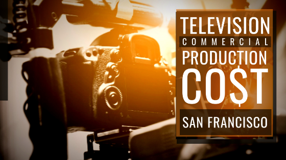 Cost to produce a commercialinSan Francisco