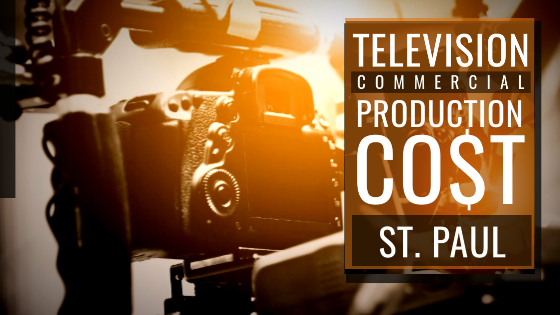 Cost to produce a commercial in St. Paul