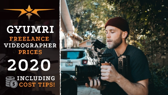 Gyumri Freelance Videographer Prices in 2020