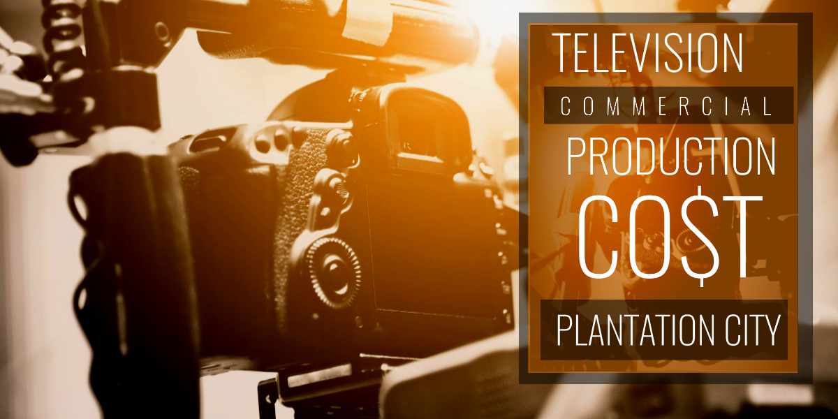 How much does it cost to produce a commercial in Plantation City-