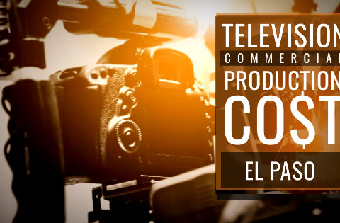How much does it cost to produce a commercial in El Paso?