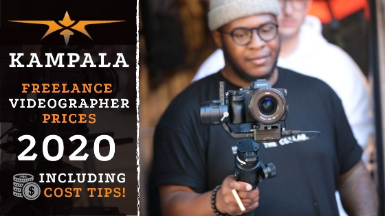 Kampala Freelance Videographer Prices in 2020