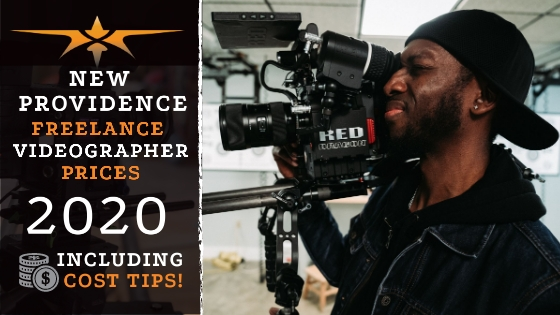 New Providence Freelance Videographer Prices in 2020