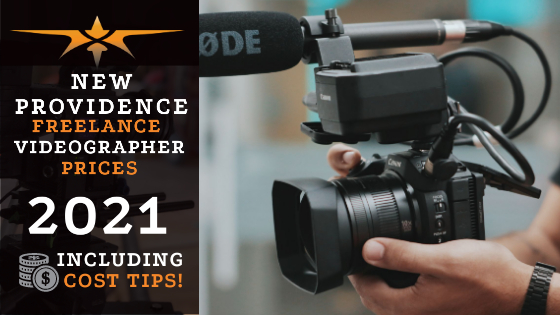New Providence Freelance Videographer Prices in 2021
