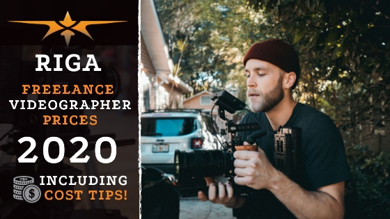 Riga Freelance Videographer Prices in 2020