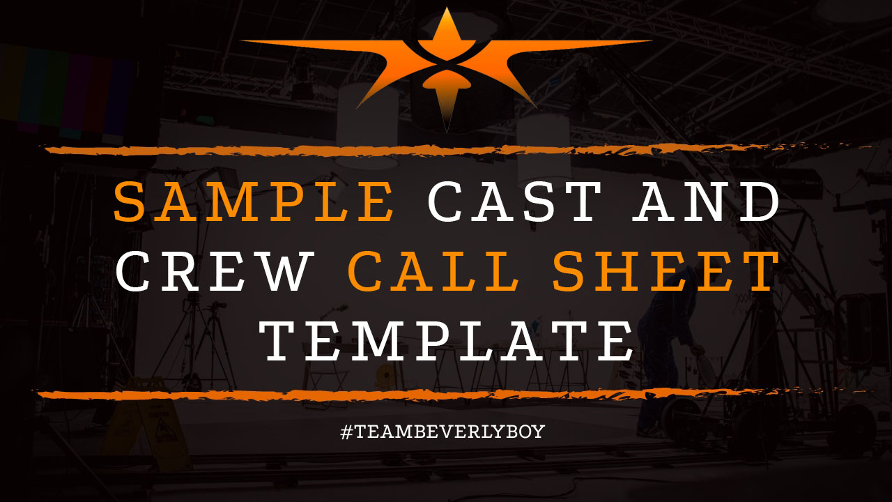 Sample Cast and Crew Call Sheet Template