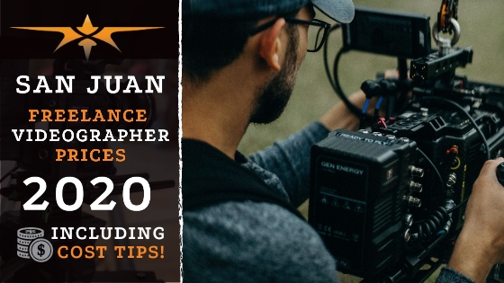 San Juan Freelance Videographer Prices in 2020