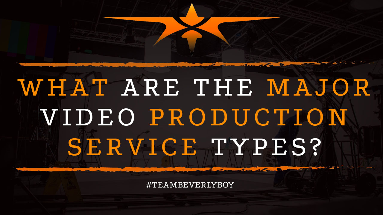 What are the Major Video Production Service Types