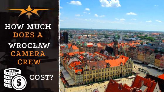 Wrocław camera crew costs
