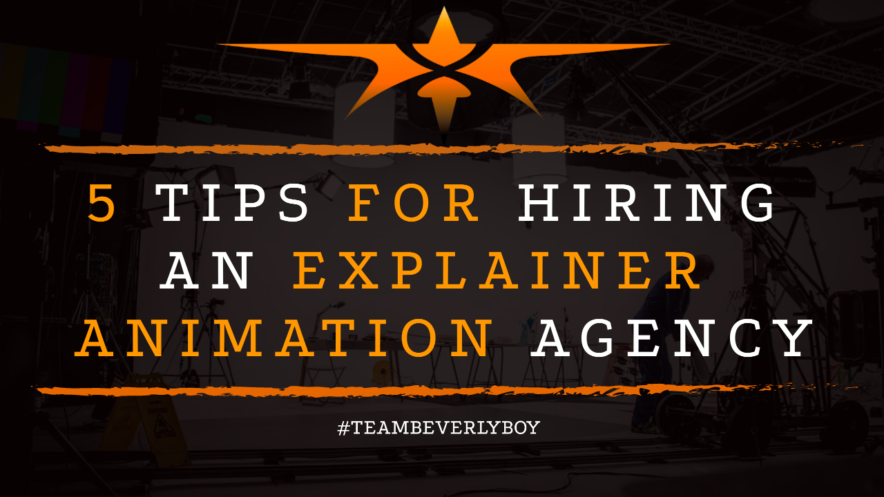 5 Tips for Hiring an Explainer Animation Agency