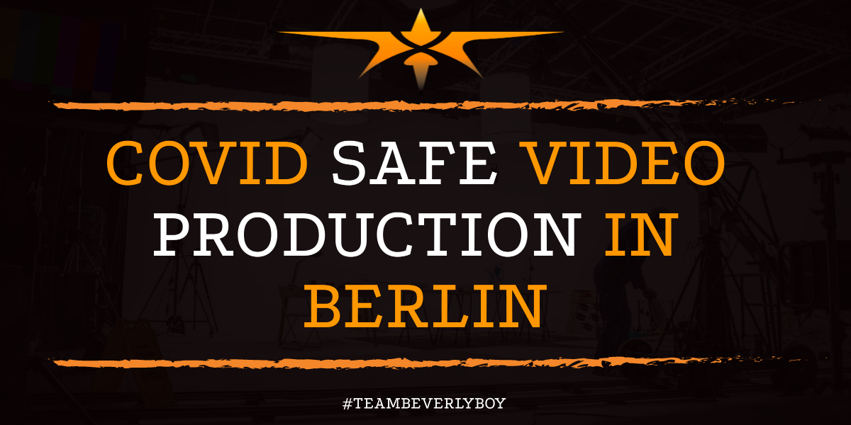 COVID Safe Video Production in Berlin