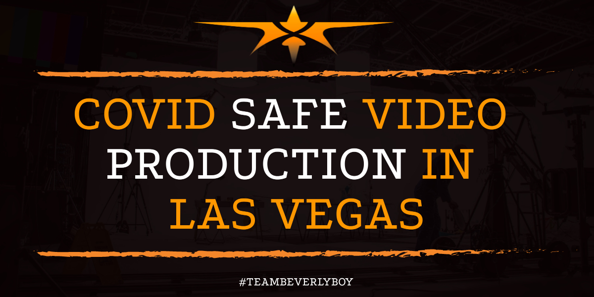 COVID Safe Video Production in Las Vegas