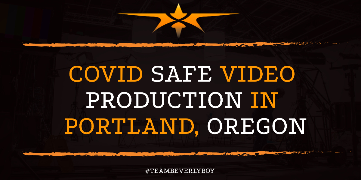 COVID Safe Video Production in Portland, Oregon