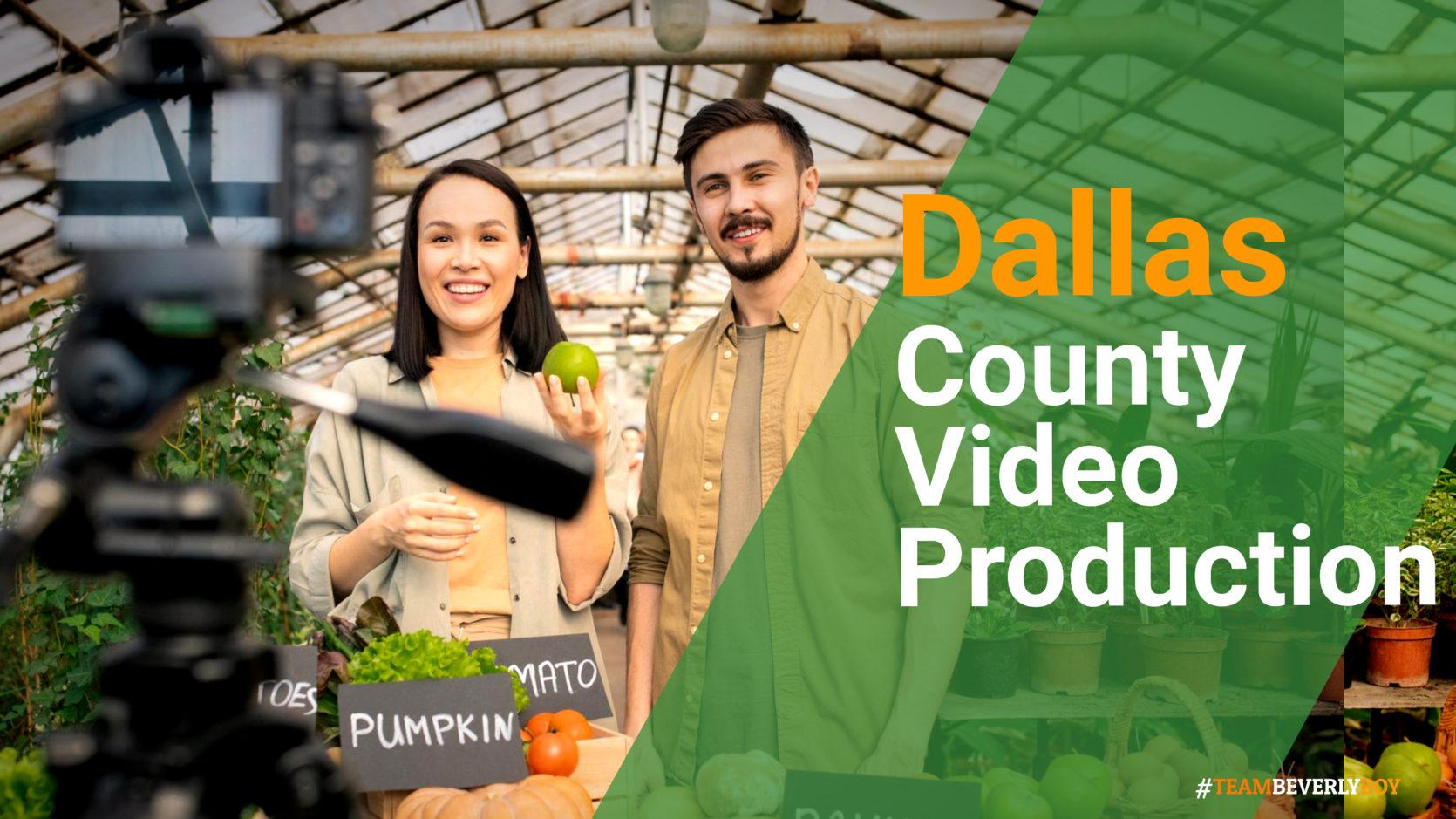 Dallas County video production