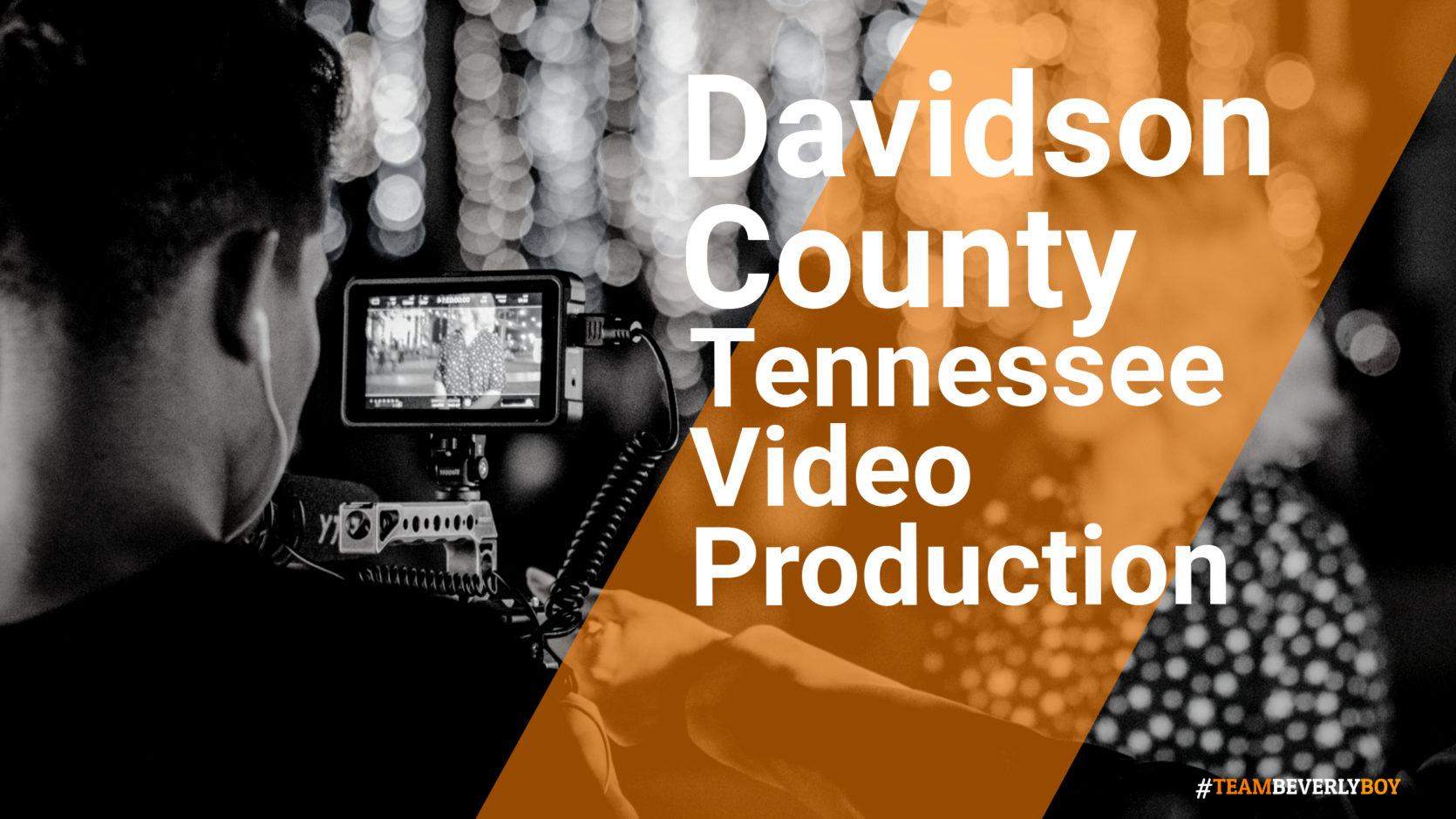Davidson County, TN Video Production